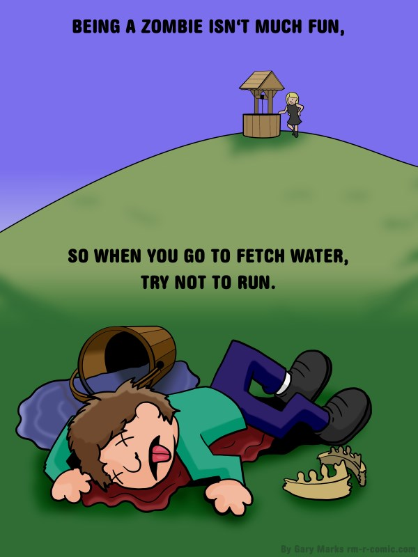 Remove R Comic (aka rm -r comic), by Gary Marks: It's hard being a zombie, 1 of 8  Dialog:  And Jill walked cautiously after. 